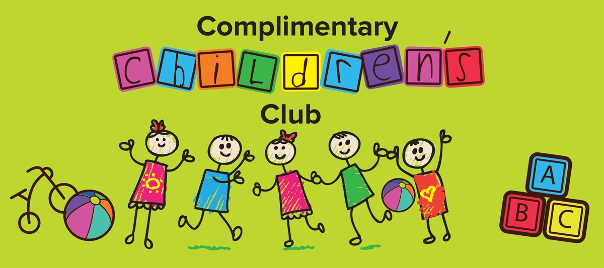 Complimentary children's club